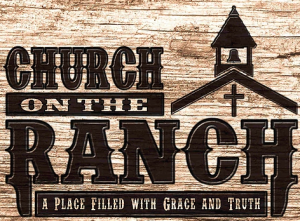 Church on the Ranch